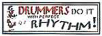 Drummers Do It With Perfect Rhythm car sticker