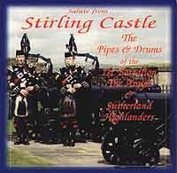 The Pipes & Drums of the 1st Battalion The Argyll & Sutherland Highlanders